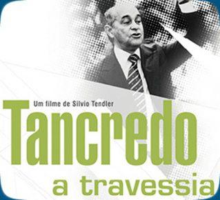 Tancredo - A Travessia